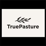 TRUEPASTURE