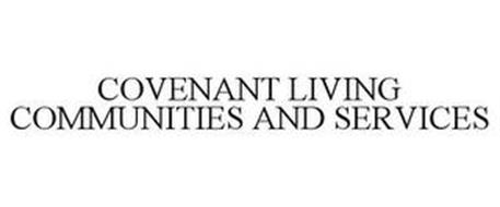 COVENANT LIVING COMMUNITIES AND SERVICES