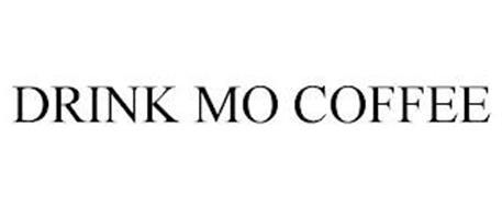 DRINK MO COFFEE