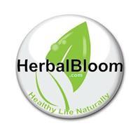 HERBALBLOOM .COM HEALTHY LIFE NATURALLY
