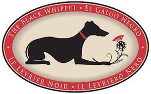 THE BLACK WHIPPET EL GALGO NEGRO LE LEVRIER NOIR IL LEVRIERO NERO