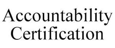 ACCOUNTABILITY CERTIFICATION