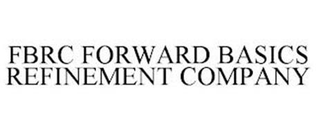 FBRC FORWARD BASICS REFINEMENT COMPANY