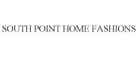 SOUTH POINT HOME FASHIONS