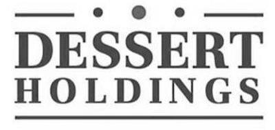 DESSERT HOLDINGS