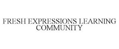 FRESH EXPRESSIONS LEARNING COMMUNITY