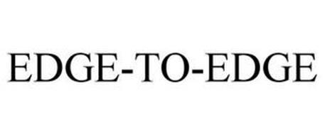 EDGE-TO-EDGE