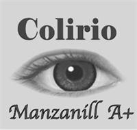 COLIRIO MANZANILL A+