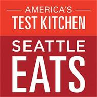 AMERICA'S TEST KITCHEN SEATTLE EATS