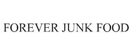 FOREVER JUNK FOOD