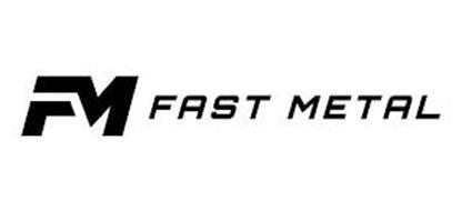 FM FAST METAL