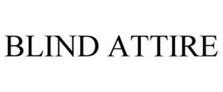 BLIND ATTIRE
