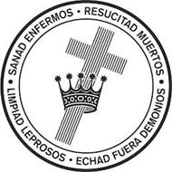 SANAD ENFERMOS · RESUCITAD MUERTOS · LIMPIAD LEPROSOS · ECHAD FUERA DEMONIOS ·