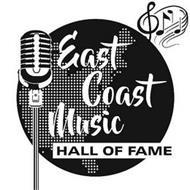 EAST COAST MUSIC HALL OF FAME