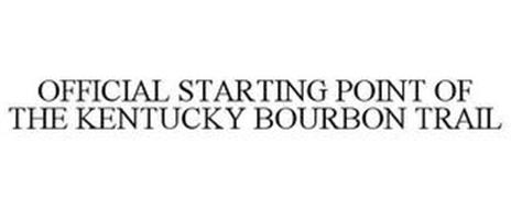 OFFICIAL STARTING POINT OF THE KENTUCKYBOURBON TRAIL