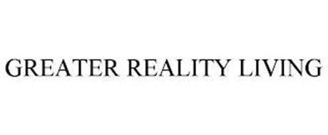 GREATER REALITY LIVING