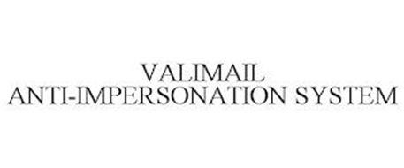 VALIMAIL ANTI-IMPERSONATION SYSTEM