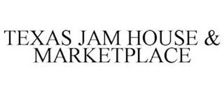TEXAS JAM HOUSE & MARKETPLACE