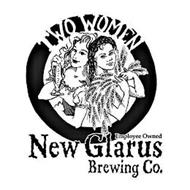 TWO WOMEN EMPLOYEE OWNED NEW GLARUS BREWING CO.