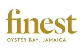FINEST OYSTER BAY, JAMAICA