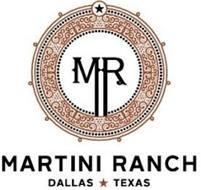 MR MARTINI RANCH DALLAS TEXAS