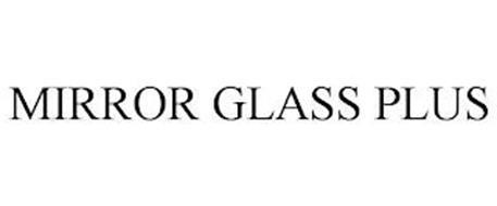 MIRROR GLASS PLUS