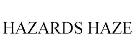 HAZARDS HAZE