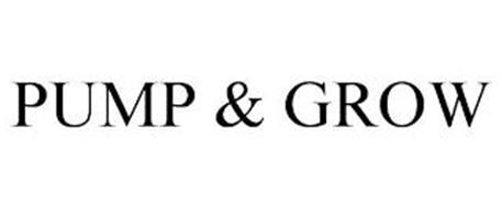 PUMP & GROW