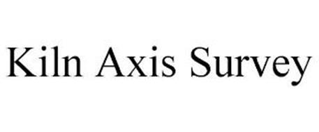 KILN AXIS SURVEY