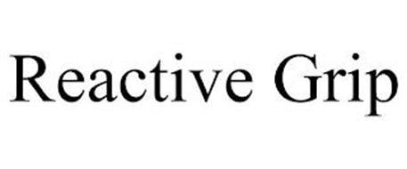 REACTIVE GRIP