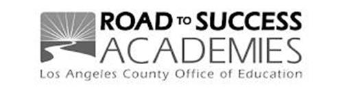 ROAD TO SUCCESS ACADEMIES LOS ANGELES COUNTY OFFICE OF EDUCATION