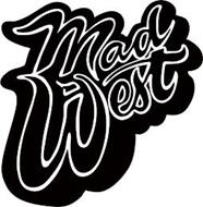MAD WEST