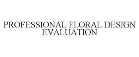 PROFESSIONAL FLORAL DESIGN EVALUATION