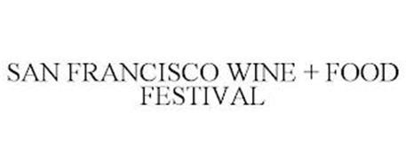 SAN FRANCISCO WINE + FOOD FESTIVAL