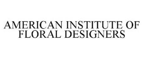 AMERICAN INSTITUTE OF FLORAL DESIGNERS