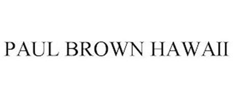PAUL BROWN HAWAII