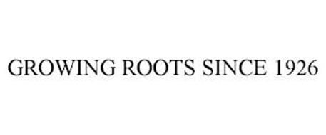 GROWING ROOTS SINCE 1926