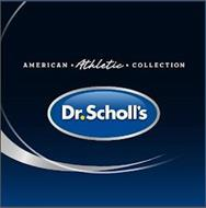 AMERICAN ATHLETIC COLLECTION DR. SCHOLL'S