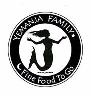 YEMANJA FAMILY FINE FOOD TO GO