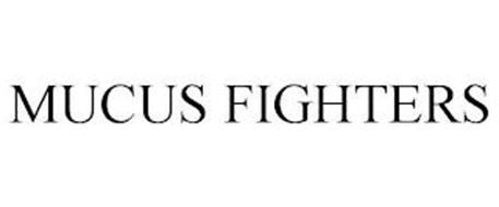 MUCUS FIGHTERS