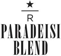 R PARADEISI BLEND