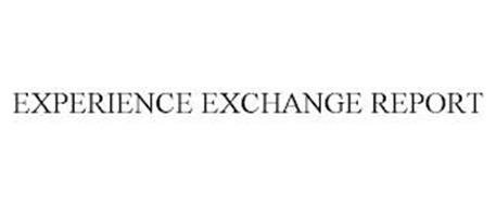 EXPERIENCE EXCHANGE REPORT