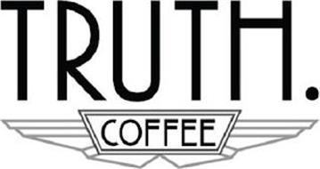 TRUTH. COFFEE