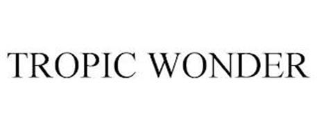 TROPIC WONDER