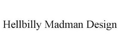 HELLBILLY MADMAN DESIGN