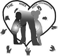 THE KNEE HIGH FOUNDATION