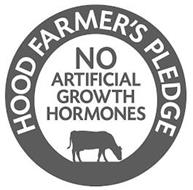 HOOD FARMERS' PLEDGE NO ARTIFICIAL GROWTH HORMONES