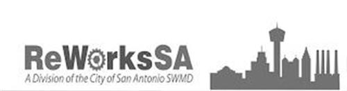 REWORKSSA A DIVISION OF THE CITY OF SAN ANTONIO SWMD