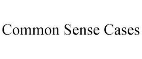 COMMON SENSE CASES