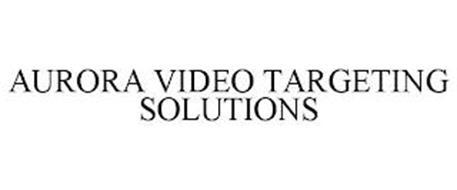 AURORA VIDEO TARGETING SOLUTIONS